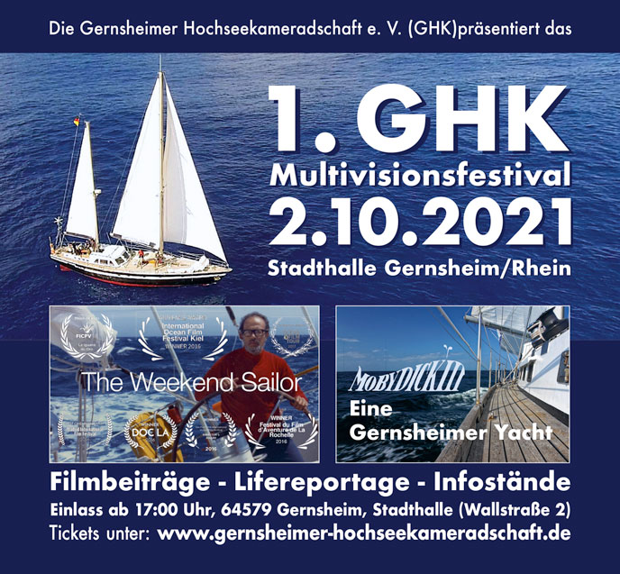 1. GHK Multivisionsfestival mit The Weekend Sailor und Eine Gernsheimer Yacht